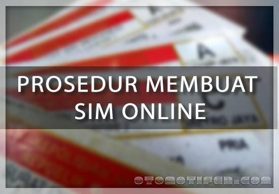 Prosedur Membuat Sim Online Terbaru