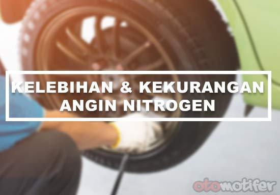 Kelebihan Angin Nitrogen