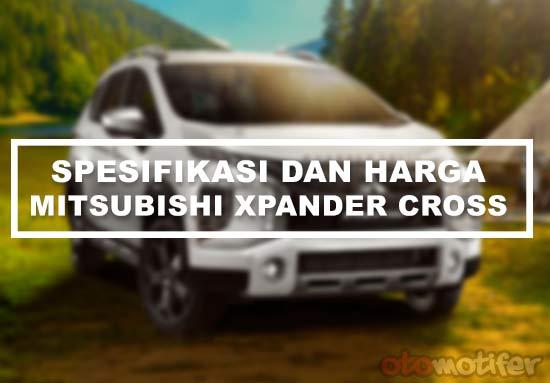 Spesifikasi dan Harga Mitsubishi Xpander Cross